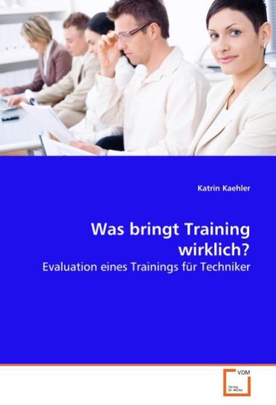Was bringt Training wirklich?