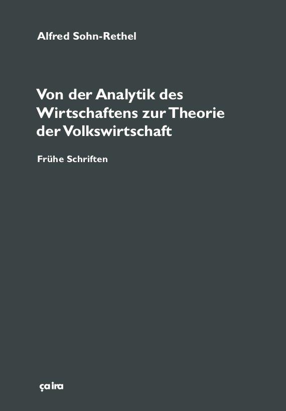 Von der Analytik des Wirtschaftens zur Theorie der Volkswirtschaft Alfred S ...