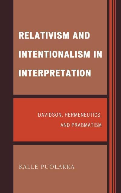 Relativism and Intentionalism in Interpretation