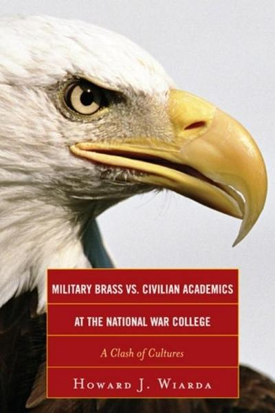 Military Brass vs. Civilian Academics at the National War College