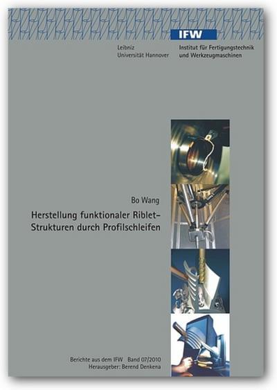 Herstellung funktionaler Riblet-Strukturen durch Profilschleifen