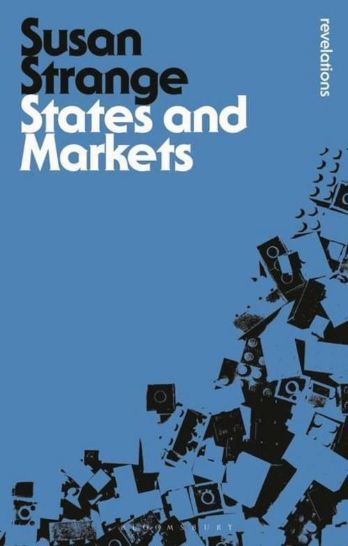 States and Markets ~ Susan Strange ~  9781474236928
