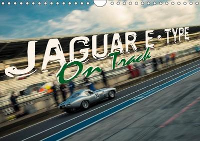 Jaguar E-Type - On Track (Wall Calendar 2019 DIN A4 Landscape)