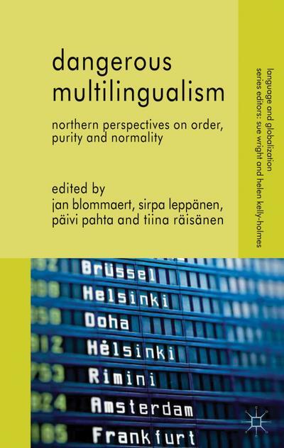 Dangerous Multilingualism
