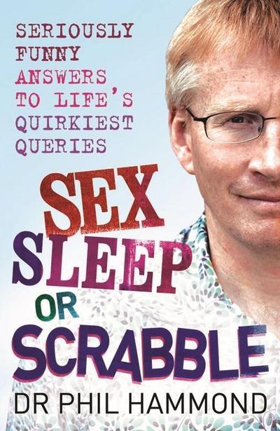 Sex, Sleep or Scrabble