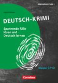 Lernkrimis für die SEK I - Deutsch - Klasse 9/10
