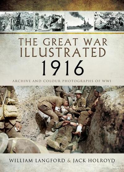 Great War Illustrated 1916