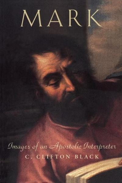 Mark: Images of an Apostolic Interpreter