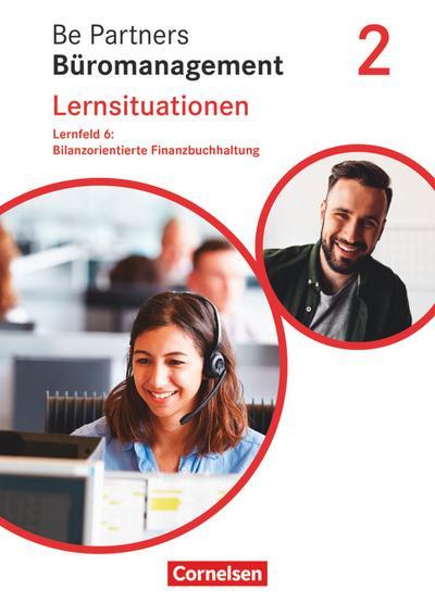 Be Partners - Büromanagement 2. Ausbildungsjahr: Lernfelder 5-8 - Bilanzorientierte Finanzbuchhaltung