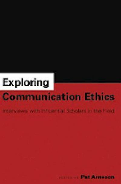 Exploring Communication Ethics