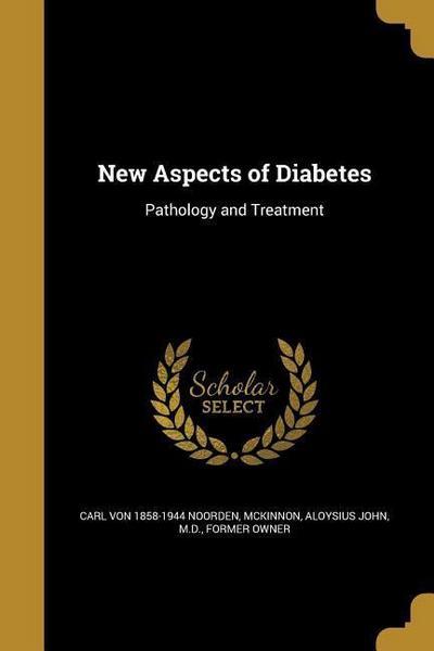 NEW ASPECTS OF DIABETES