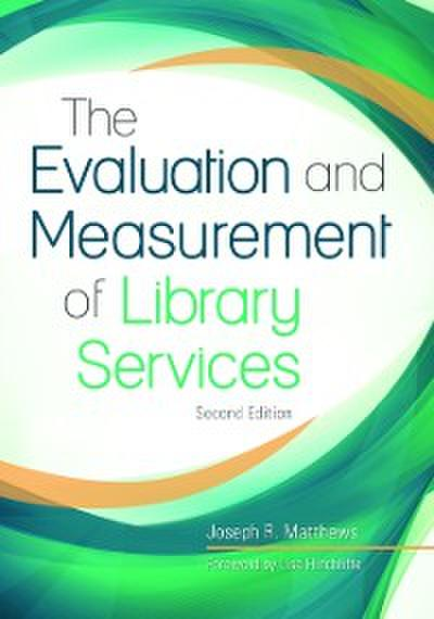 Evaluation and Measurement of Library Services, 2nd Edition