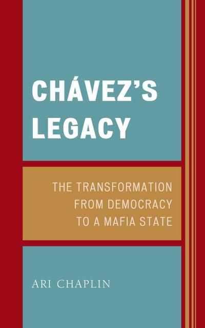 Chávez's Legacy