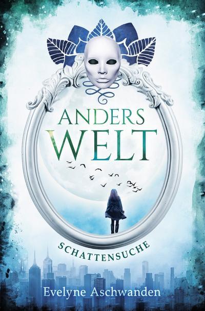 Anderswelt-Saga/Anderswelt – Schattensuche