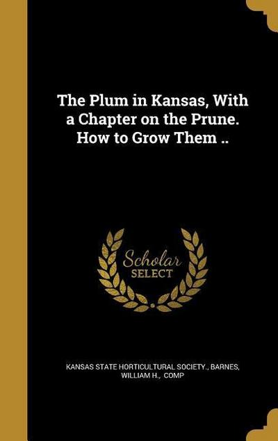 PLUM IN KANSAS W/A CHAPTER ON