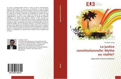 La justice constitutionnelle: Mythe ou réalité?