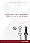 Älterbronzezeitliche Vollgriffschwerter in Dänemark und Schleswig-Holstein