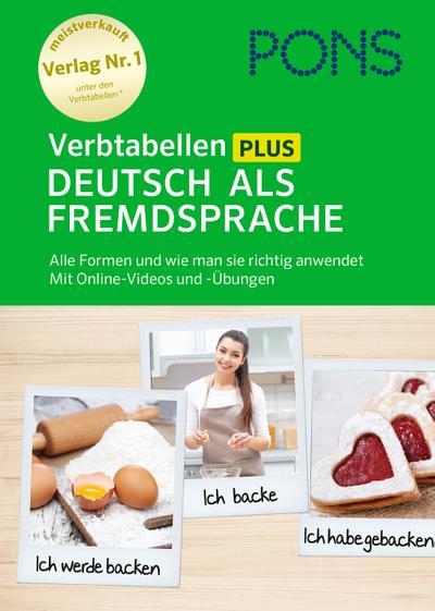 PONS Verbtabellen Plus Deutsch als Fremdsprache: Alle Formen und wie man sie richtig anwendet. Mit Online-Videos und -Übungen