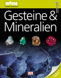 Gesteine & Mineralien   ; memo Wissen entdecken 17; Deutsch; durchg. farb. Fotos, Ill. -