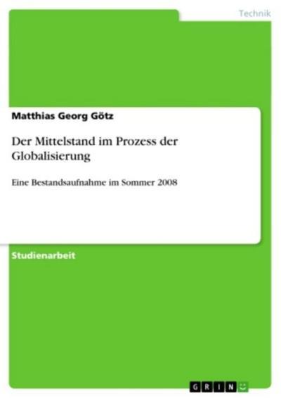 Der Mittelstand im Prozess der Globalisierung