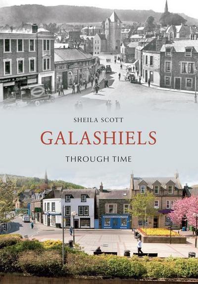 Galashiels Through Time