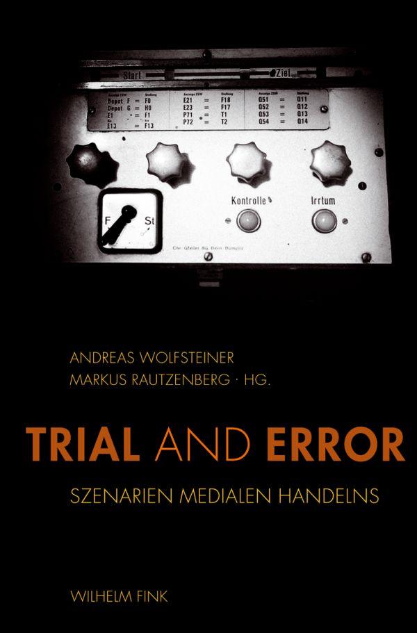 Trial and Error Andreas Wolfsteiner