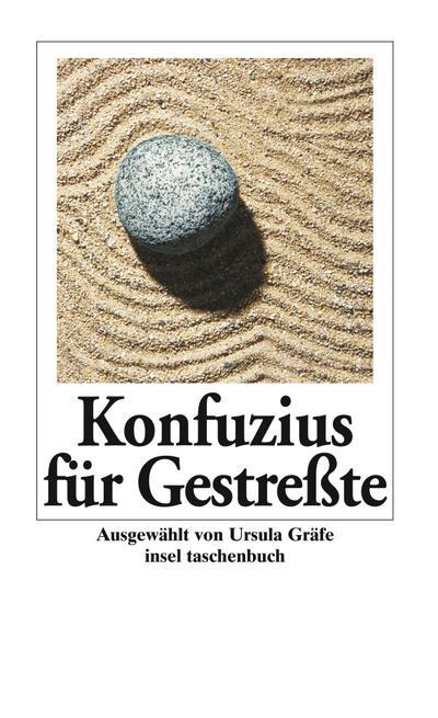Konfuzius für Gestreßte (insel taschenbuch)