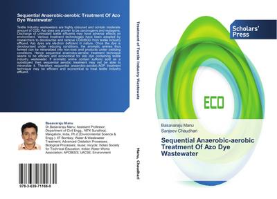 Sequential Anaerobic-aerobic Treatment Of Azo Dye Wastewater