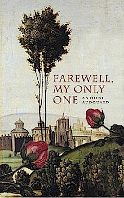 Farewell My Only One