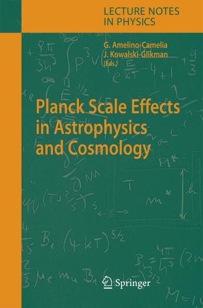 Planck Scale Effects in Astrophysics and Cosmology