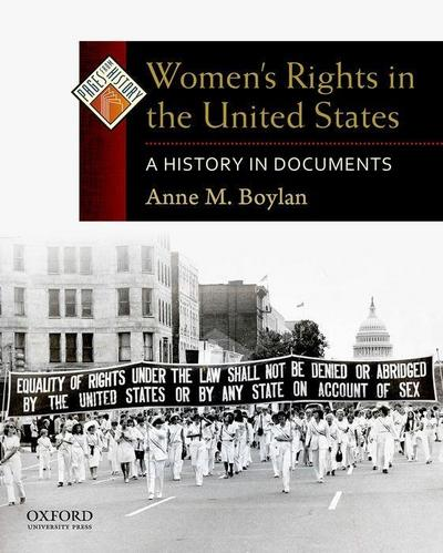Women's Rights in the United States: A History in Documents
