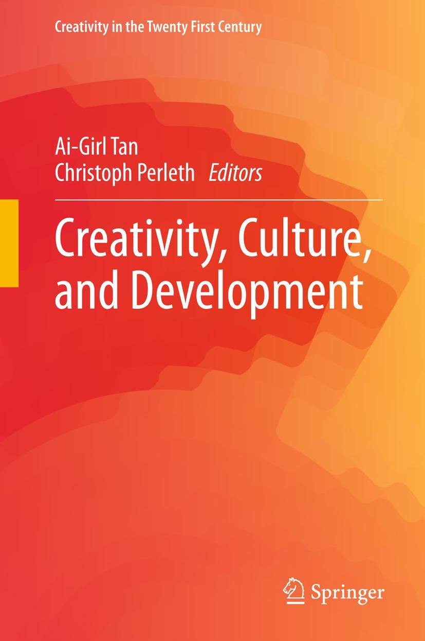 Creativity, Culture, and Development Ai-Girl Tan