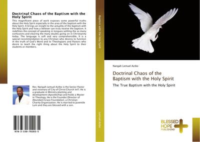 Doctrinal Chaos of the Baptism with the Holy Spirit