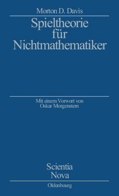 Spieltheorie fur Nichtmathematiker