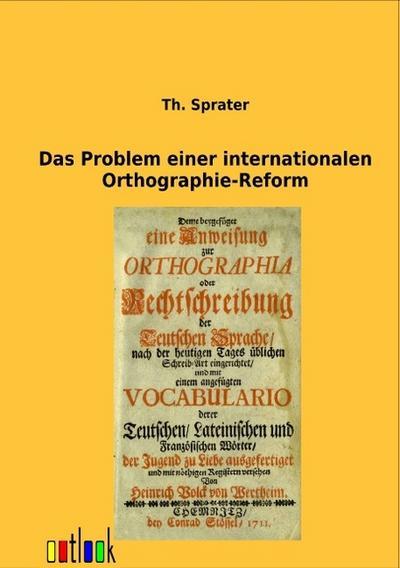 Das Problem einer internationalen Orthographie-Reform