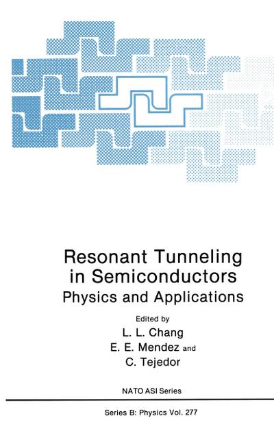 Resonant Tunneling in Semiconductors