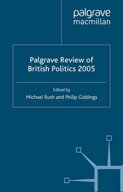 The Palgrave Review of British Politics 2005
