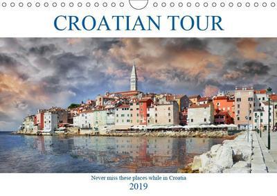 Croatian tour (Wall Calendar 2019 DIN A4 Landscape)
