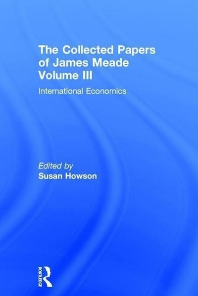 Collected Papers James Meade V3