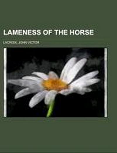 Lameness of the Horse
