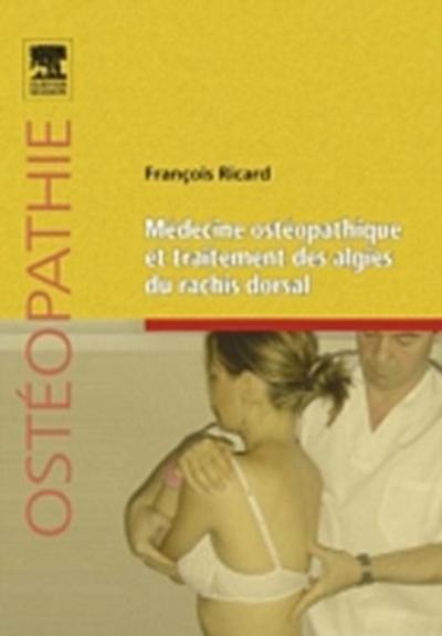 Medecine osteopathique et traitement des algies du rachis dorsal