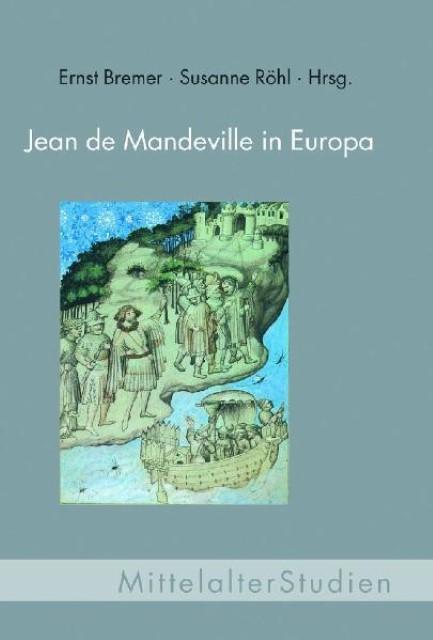 Jean de Mandeville in Europa Ernst Bremer