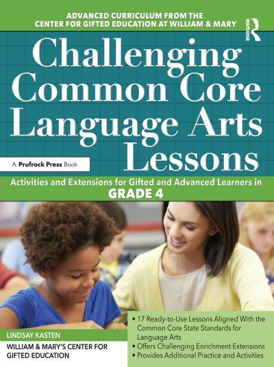 Challenging Common Core Language Arts Lessons, Grade 4