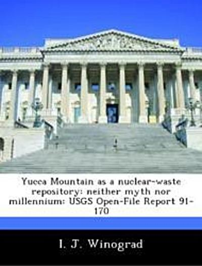 Winograd, I: Yucca Mountain as a nuclear-waste repository: n