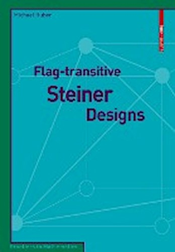 Flag-transitive Steiner Designs Michael Huber