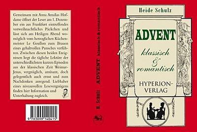 Advent in Weimar-Jena um 1800: klassisch und romantisch (Hyperion-Bibliothek) - Hyperion-Verlag - Kalender, Deutsch, Heide Schulz, in Weimar-Jena um 1800, in Weimar-Jena um 1800