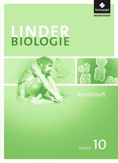 LINDER Biologie 10. Arbeitsheft. Sekundarstufe 1. Sachsen