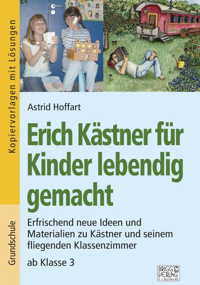 Erich Kästner für Kinder lebendig gemacht