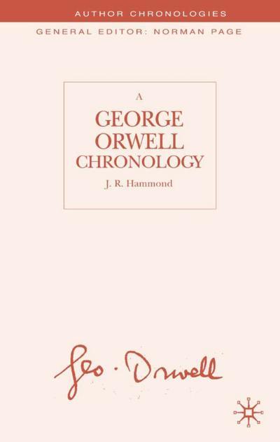A George Orwell Chronology