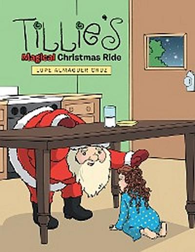 Tillie'S Magical Christmas Ride